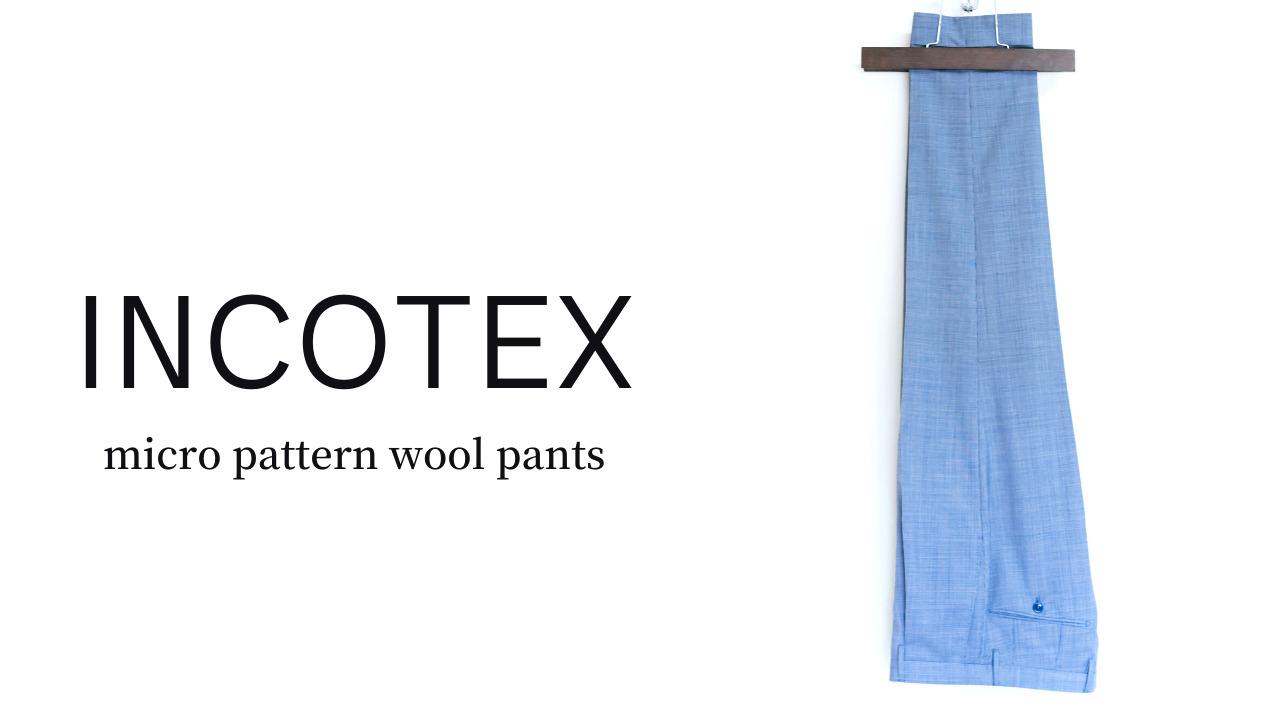 INCOTEX(インコテックス)|春夏ウールパンツ(マイクロパターン)「1AT032-50093」レビュー