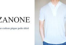 ZANONE(ザノーネ)|「アイスコットンピケ(鹿の子) ポロシャツ」購入レビュー